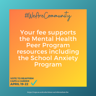 Your fee supports the Mental Health Peer Program resources including the School Anxiety Program